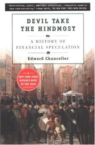 Devil Take the Hindmost A History of Financial Speculation  2000 edition cover
