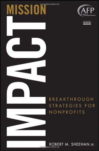 Mission Impact Breakthrough Strategies for Nonprofits  2010 edition cover
