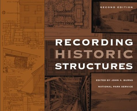 Recording Historic Structures  2nd 2004 (Revised) edition cover