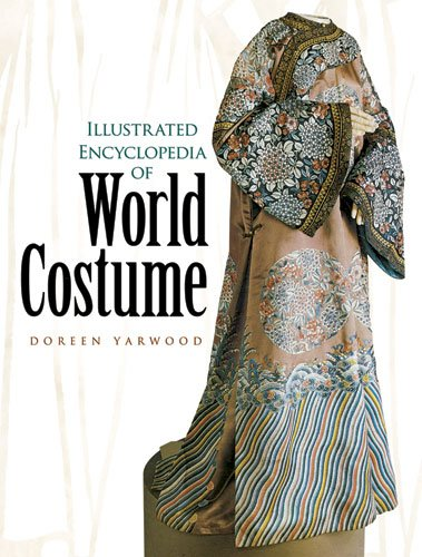 Illustrated Encyclopedia of World Costume   2011 9780486433806 Front Cover
