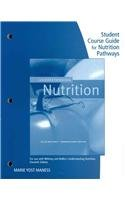 Student Course Guide for Nutrition Pathways Understanding Nutrition  6th 2008 9780495116806 Front Cover