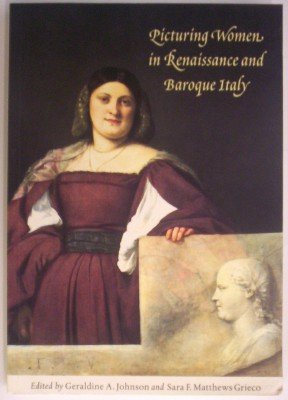 Picturing Women in Renaissance and Baroque Italy   1997 edition cover