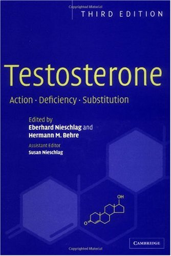Testosterone Action, Deficiency, Substitution 3rd 2004 (Revised) 9780521833806 Front Cover