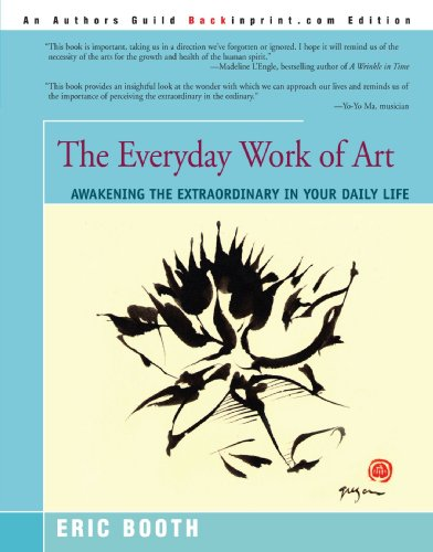Everyday Work of Art Awakening the Extraordinary in Your Daily Life  2001 edition cover