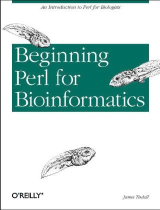 Beginning Perl for Bioinformatics   2001 9780596000806 Front Cover