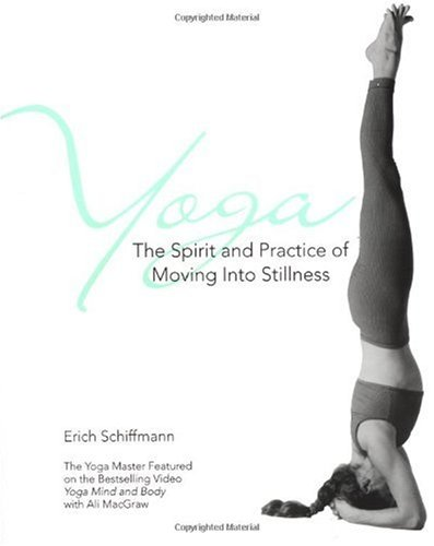 Yoga The Spirit and Practice of Moving into Stillness  1996 edition cover