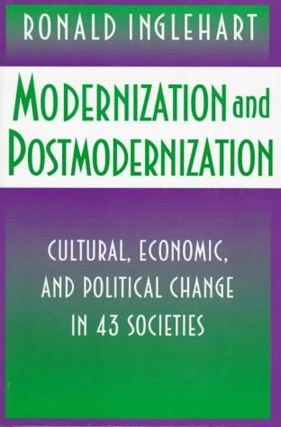Modernization and Postmodernization Cultural, Economic, and Political Change in 43 Societies  1997 edition cover
