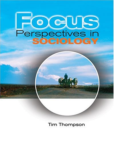 Focus : Perspectives in Sociology 2nd 2004 (Revised) 9780757511806 Front Cover