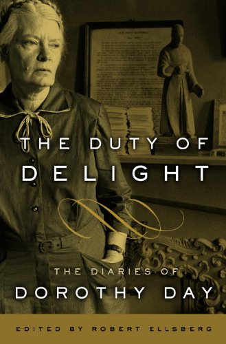 Duty of Delight The Diaries of Dorothy Day N/A edition cover