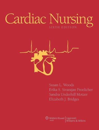 Cardiac Nursing  6th 2009 (Revised) edition cover