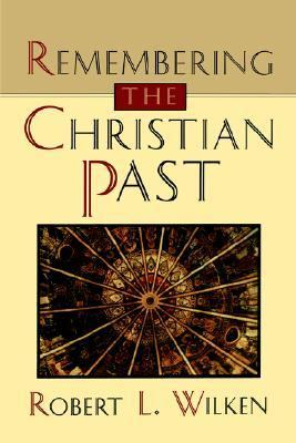 Remembering the Christian Past 1st edition cover