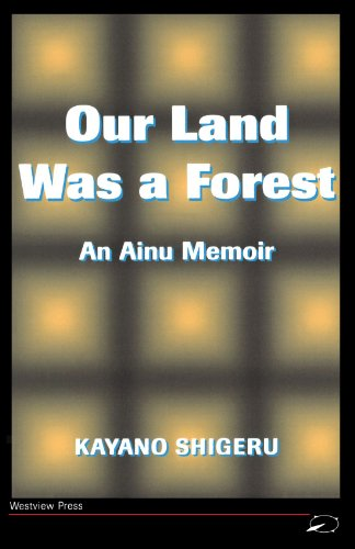 Our Land Was a Forest An Ainu Memoir  1994 (Revised) 9780813318806 Front Cover