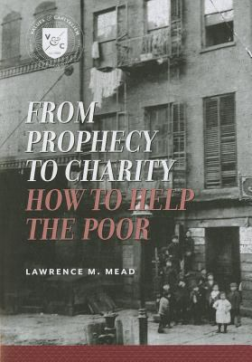 From Prophecy to Charity How to Help the Poor  2011 edition cover