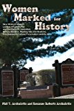 Women Marked for History  N/A 9780865348806 Front Cover