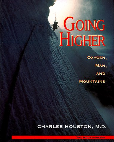 Going Higher Oxygen, Man, and Mountains 4th edition cover