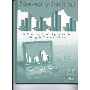 Elementary Statistics : A Conceptual Approach Using a Spreadsheet 1st 9780966670806 Front Cover