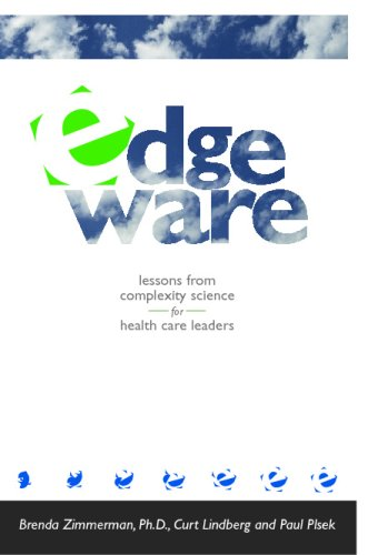Edgeware Insights from Complexity Science for Health Care Leaders  2001 edition cover