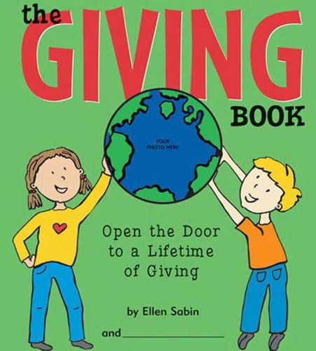 Giving Book : Open the Door to a Lifetime of Giving  2004 9780975986806 Front Cover