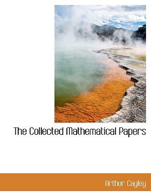 Collected Mathematical Papers N/A 9781116360806 Front Cover