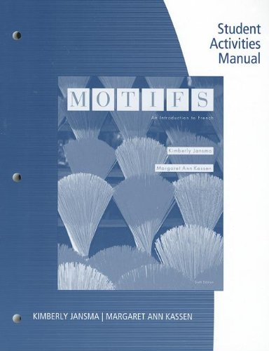 Student Activity Manual for Jansma/Kassen's Motifs An Introduction to French 6th 2014 edition cover