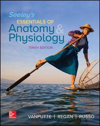 Seeley's Essentials of Anatomy and Physiology:   2018 9781260162806 Front Cover