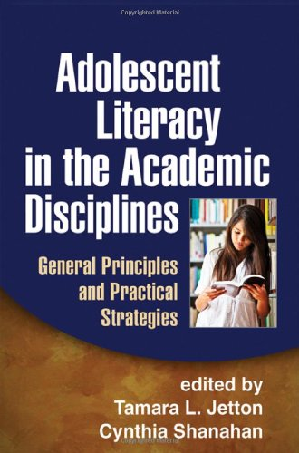 Adolescent Literacy in the Academic Disciplines General Principles and Practical Strategies  2012 edition cover