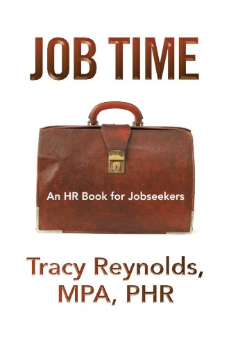 Job Time An Hr Book for Jobseekers  2013 9781493119806 Front Cover