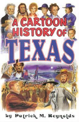 Cartoon History of Texas   2000 9781556227806 Front Cover