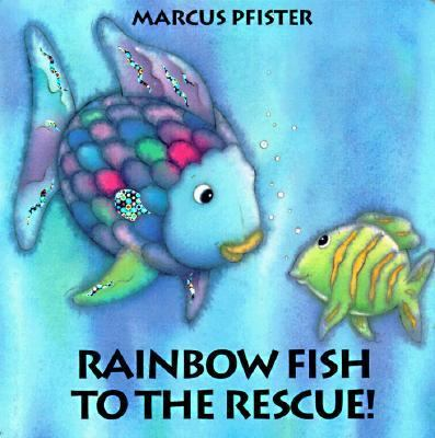 Rainbow Fish to the Rescue   1998 9781558588806 Front Cover