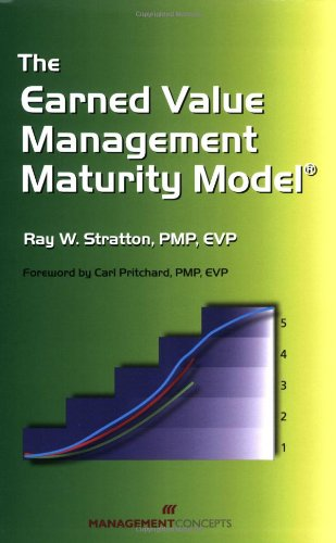 Earned Value Management Maturing Model   2006 edition cover