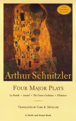 Arthur Schnitzler : Four Major Plays 1st 1999 edition cover
