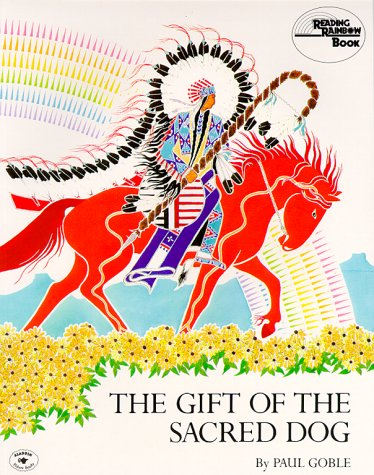 Gift of the Sacred Dog   1984 9780020432807 Front Cover