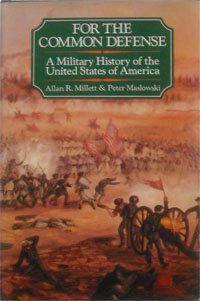 For the Common Defense A Military History of the United States 1607-1983  1984 edition cover