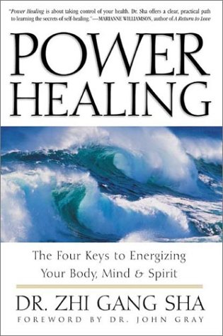 Power Healing Four Keys to Energizing Your Body, Mind and Spirit  2003 edition cover