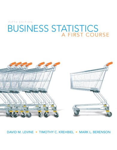 Business Statistics A First Course 5th 2010 edition cover