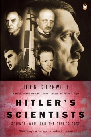 Hitler's Scientists Science, War, and the Devil's Pact N/A edition cover