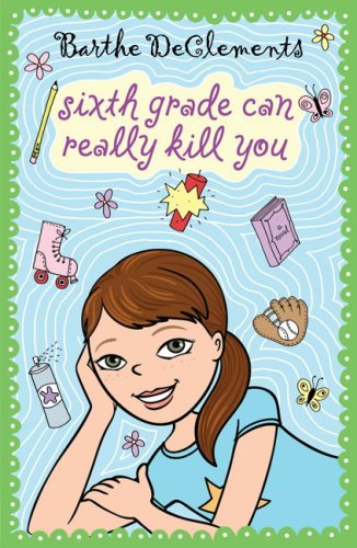 Sixth Grade Can Really Kill You  N/A edition cover