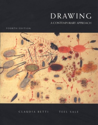 Drawing A Contemporary Approach 4th 1997 edition cover
