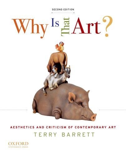 Why Is That Art? Aesthetics and Criticism of Contemporary Art 2nd 2012 edition cover