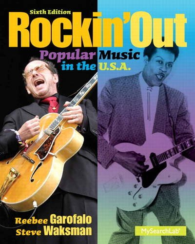 Rockin' Out: Popular Music in the U.s.a. 6th 2013 9780205956807 Front Cover