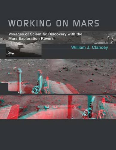 Working on Mars Voyages of Scientific Discovery with the Mars Exploration Rovers  2014 edition cover