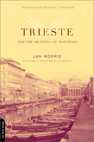 Trieste and the Meaning of Nowhere   2002 edition cover