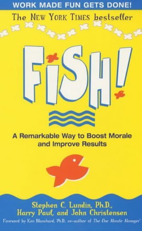 FISH!REMARKABLE WAY TO BOOST M 1st edition cover