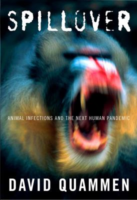 Spillover Animal Infections and the Next Human Pandemic  2012 edition cover