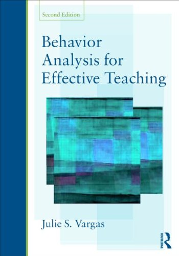 Behavior Analysis for Effective Teaching  2nd 2013 (Revised) 9780415526807 Front Cover