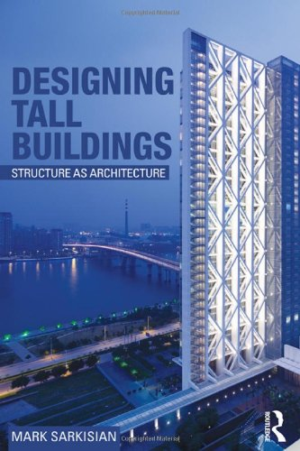 Designing Tall Buildings Structure as Architecture  2012 edition cover