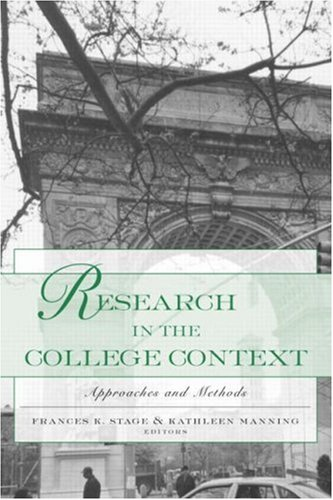 Research in the College Context Approaches and Methods  2003 edition cover