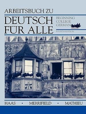 Deutsch F�r Alle Beginning College German 4th 1993 (Revised) 9780471573807 Front Cover