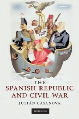 Spanish Republic and Civil War   2010 9780521737807 Front Cover