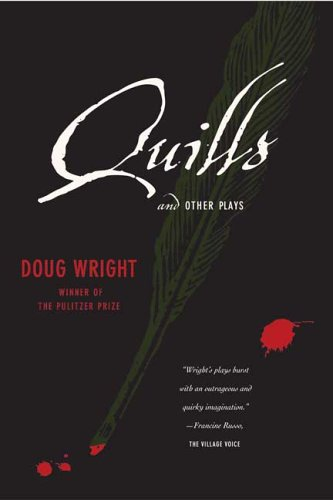 Quills and Other Plays   2005 edition cover